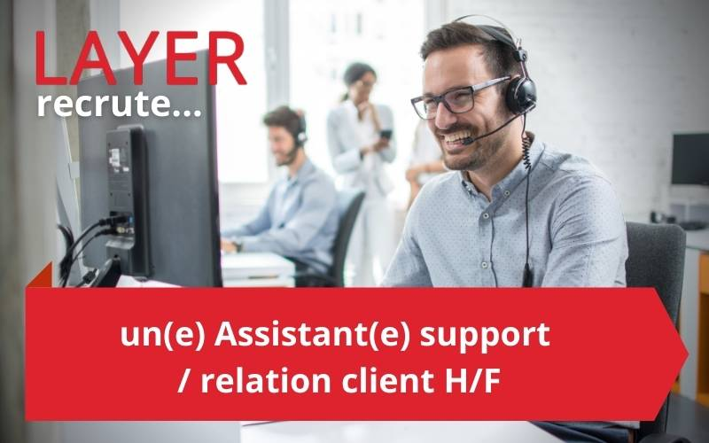 Recrutement Support Client Layer 2021