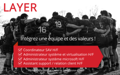 LAYER recrute 4 nouveaux collaborateurs sur Auxerre